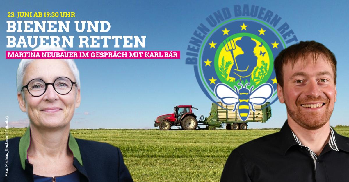 Bienen und Bauern retten – Online-Veranstaltung mit Karl Bär und Katrin Stefferl am 23.06.2021